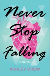 Never-Stop-Falling-Ashley-Drew